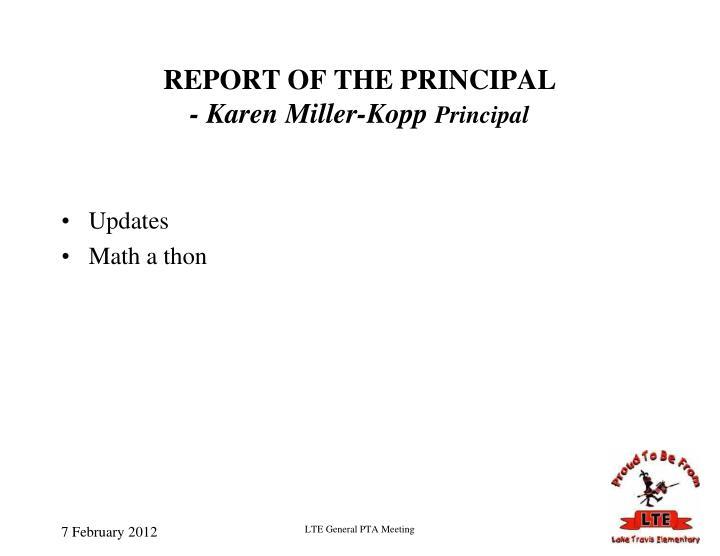 REPORT OF THE PRINCIPAL