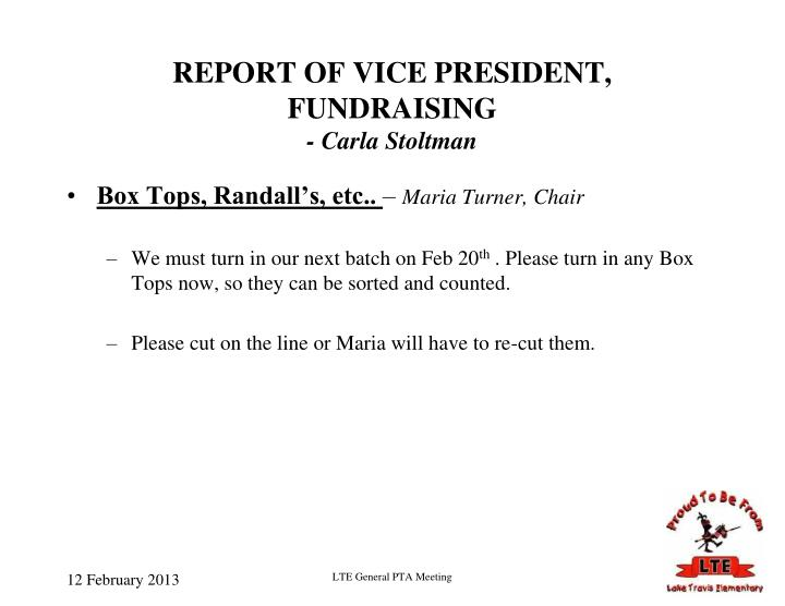 REPORT OF VICE PRESIDENT, FUNDRAISING