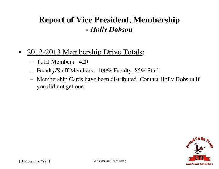 Report of Vice President, Membership