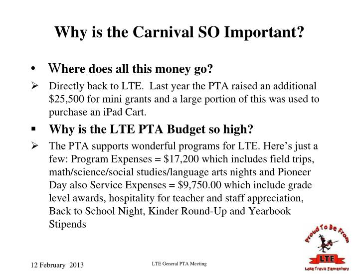 Why is the Carnival SO Important?