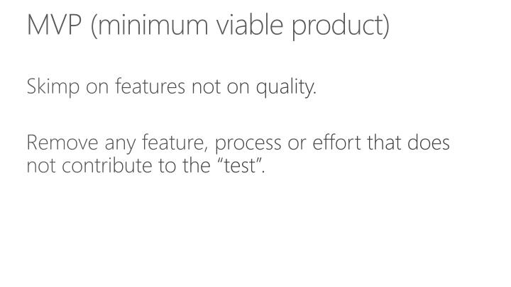 MVP (minimum viable product)