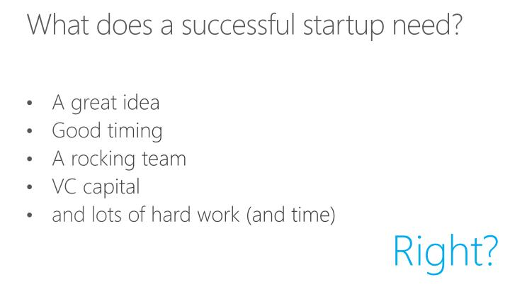 What does a successful startup need?