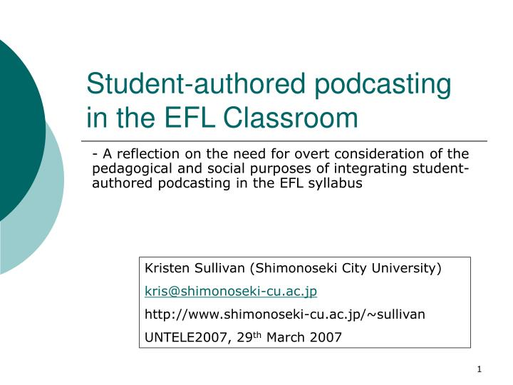 student authored podcasting in the efl classroom