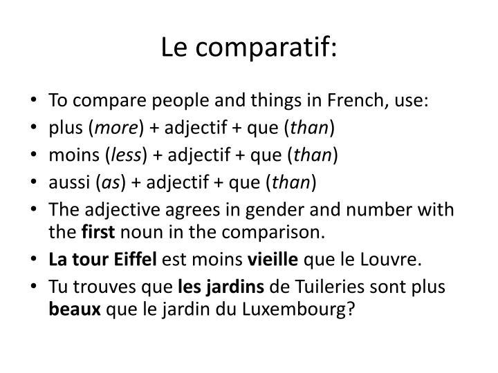 Le comparatif: