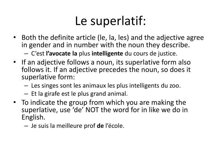 Le superlatif:
