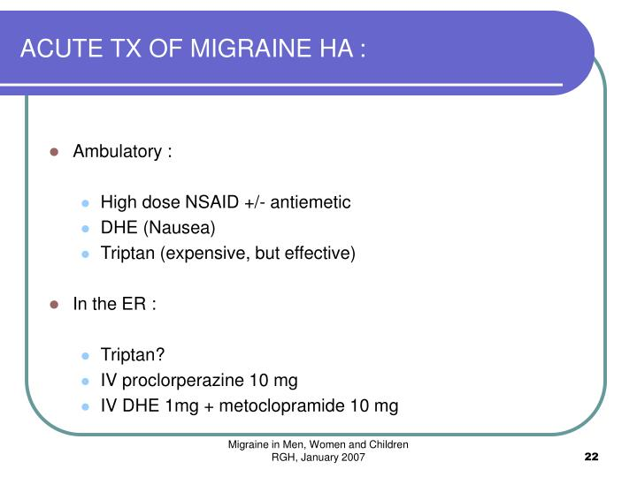 ACUTE TX OF MIGRAINE HA :