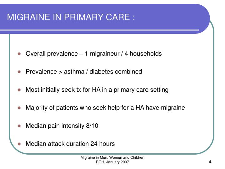 MIGRAINE IN PRIMARY CARE :