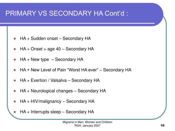 PRIMARY VS SECONDARY HA Cont'd :