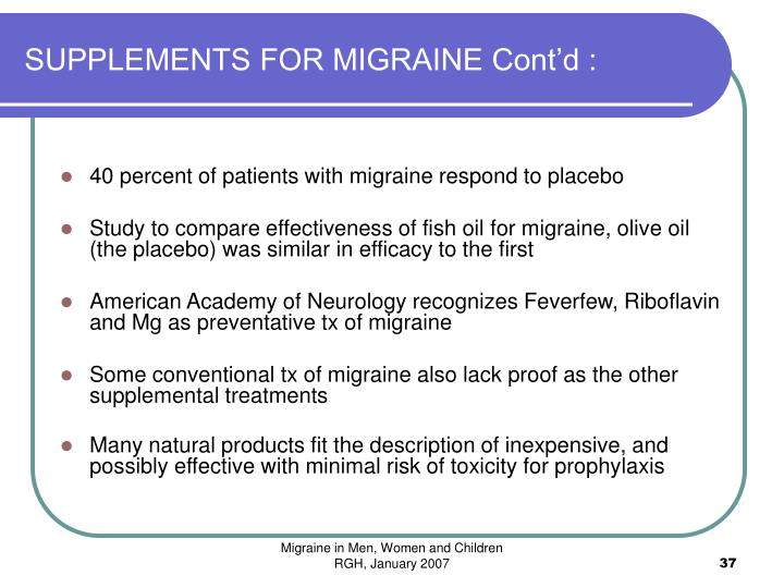 SUPPLEMENTS FOR MIGRAINE Cont'd :