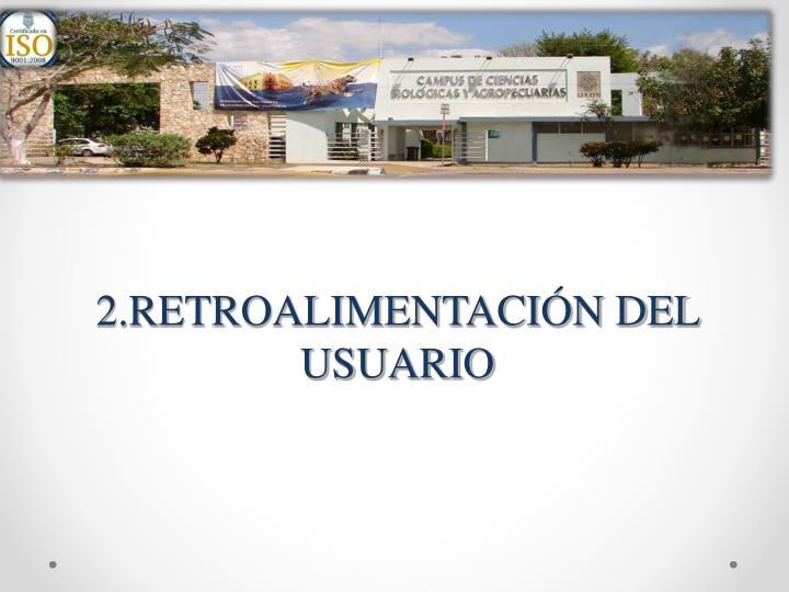 2.RETROALIMENTACIÓN DEL USUARIO