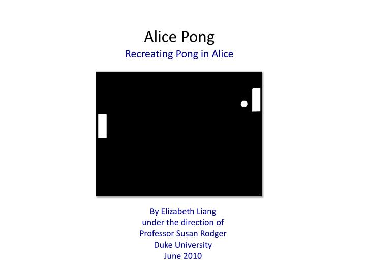 Alice Pong