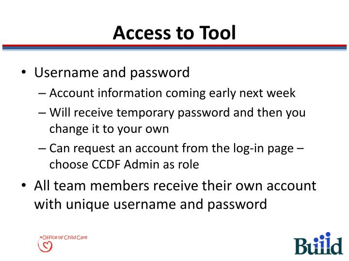 Access to Tool