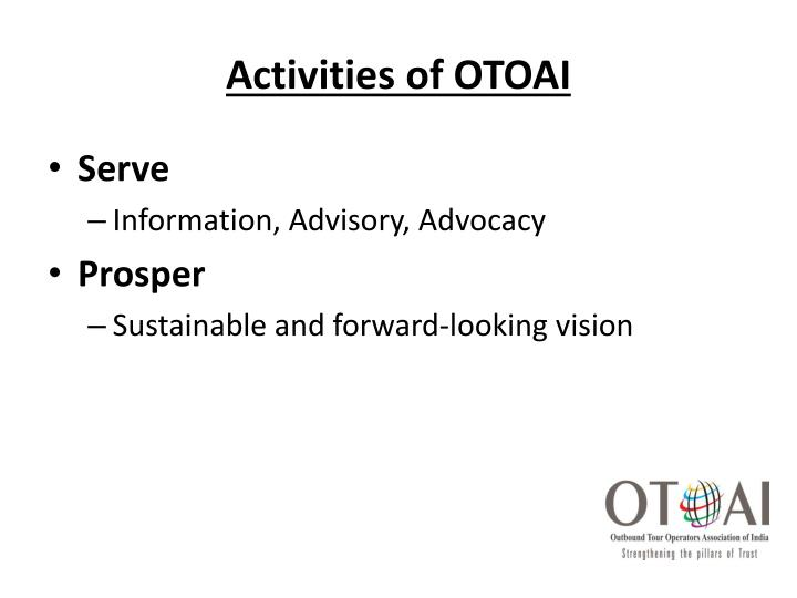 Activities of OTOAI