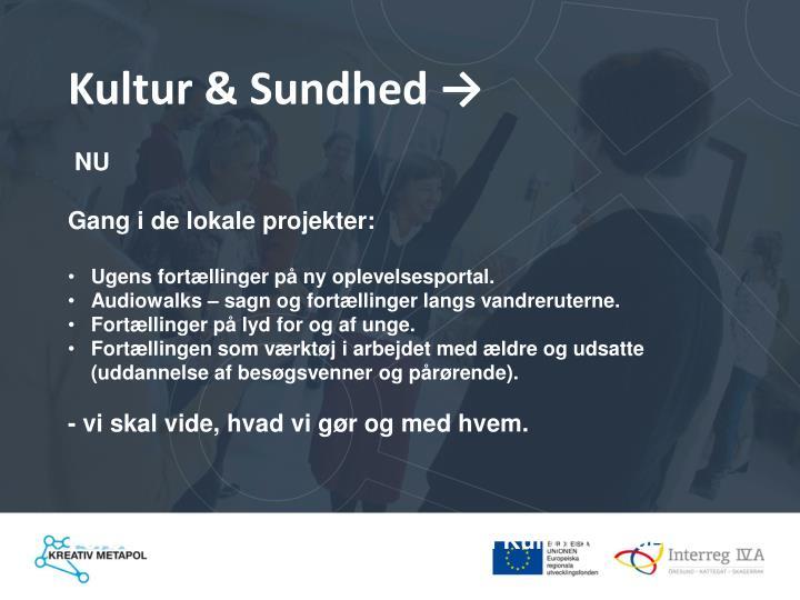 Kultur & Sundhed →