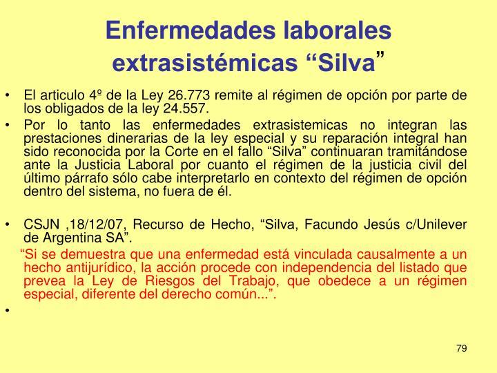 """Enfermedades laborales extrasistémicas """"Silva"""