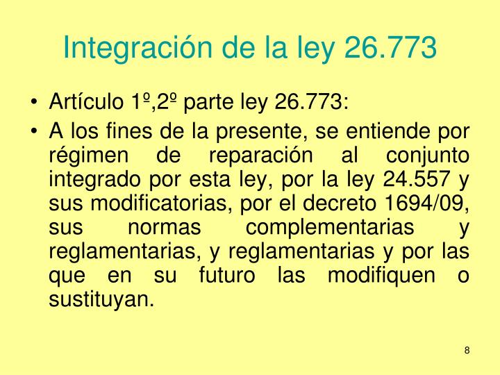 Integración de la ley 26.773
