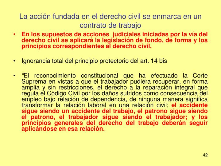 La acción fundada en el derecho civil se enmarca en un contrato de trabajo