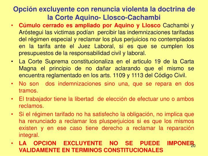 Opción excluyente con renuncia violenta la doctrina de la Corte Aquino- Llosco-Cachambi