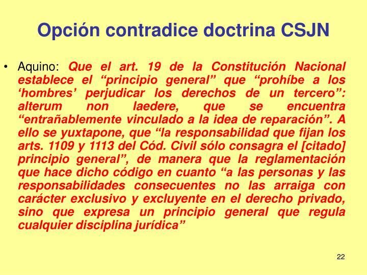 Opción contradice doctrina CSJN