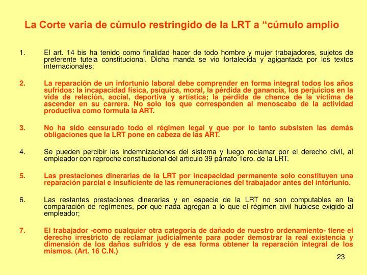 """La Corte varia de cúmulo restringido de la LRT a """"cúmulo amplio"""