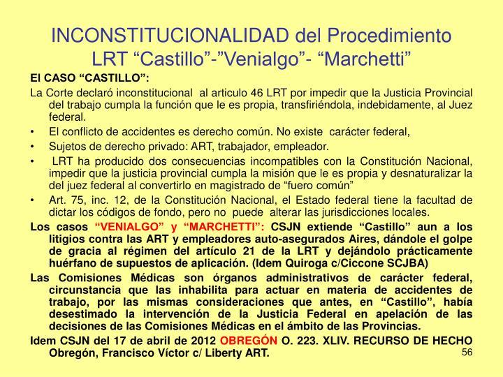 """INCONSTITUCIONALIDAD del Procedimiento LRT """"Castillo""""-""""Venialgo""""- """"Marchetti"""""""