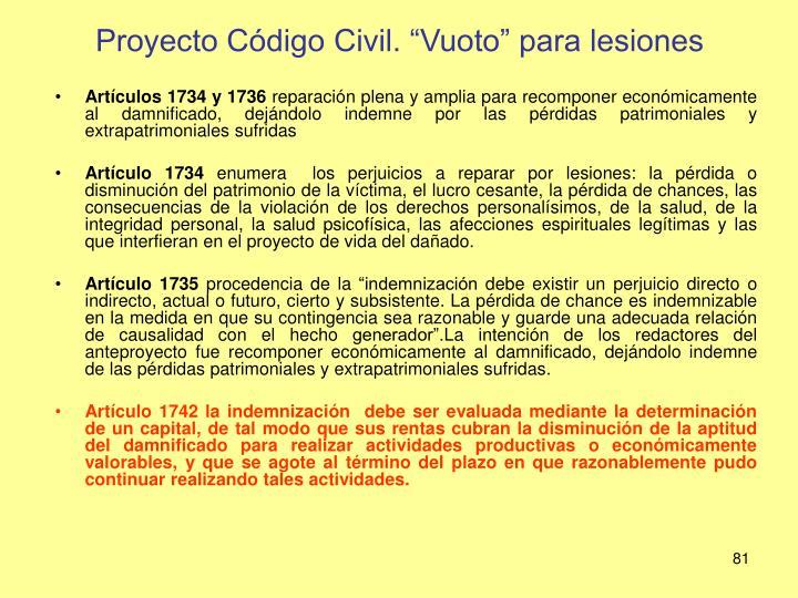"""Proyecto Código Civil. """"Vuoto"""" para lesiones"""