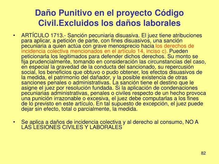 Daño Punitivo en el proyecto Código Civil.Excluidos los daños laborales