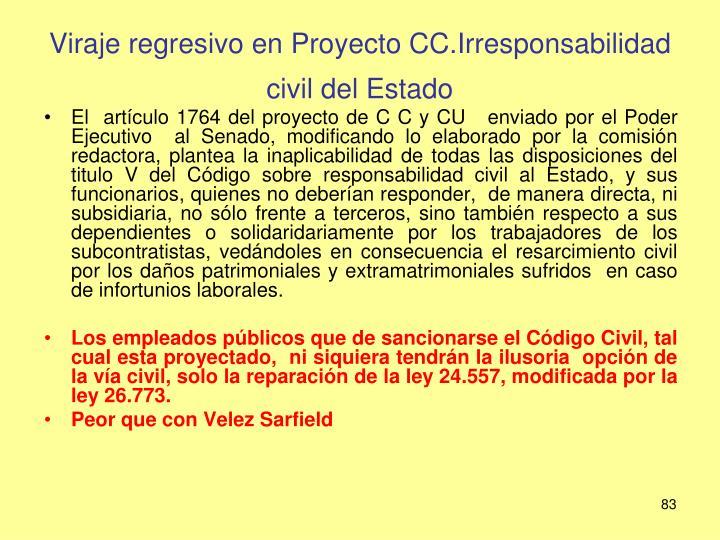 Viraje regresivo en Proyecto CC.Irresponsabilidad civil del Estado