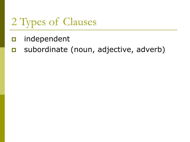 2 Types of Clauses