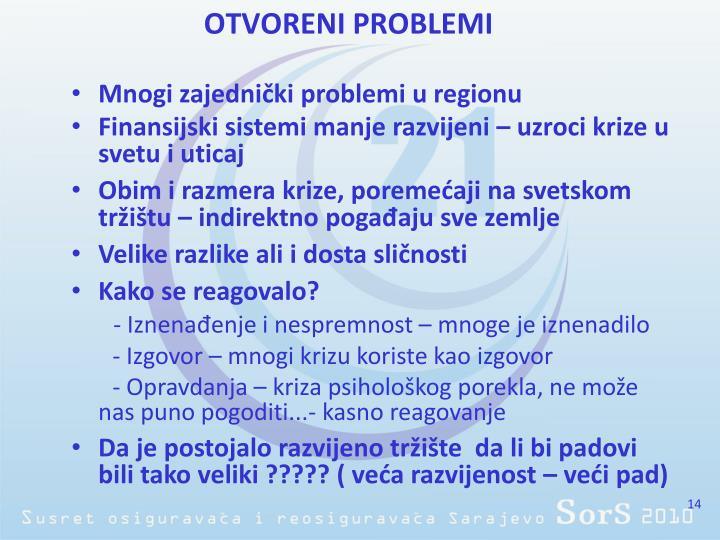 Mnogi zajednički problemi u regionu