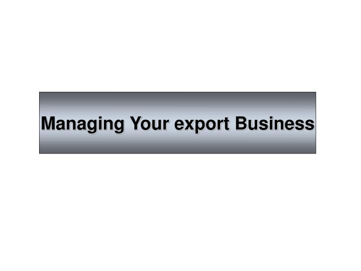 Managing Your export Business