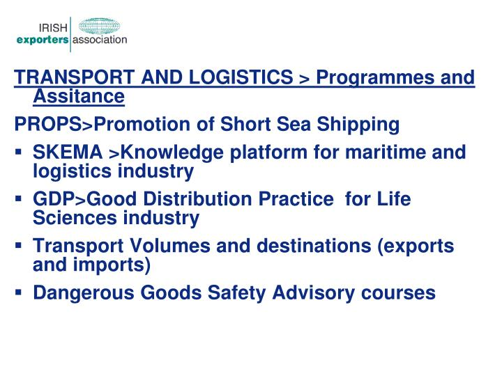 TRANSPORT AND LOGISTICS > Programmes and Assitance