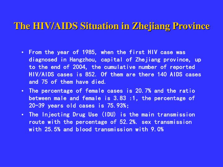 The HIV/AIDS Situation in Zhejiang Province