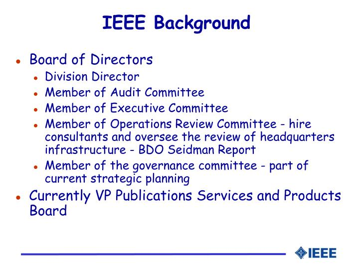 IEEE Background