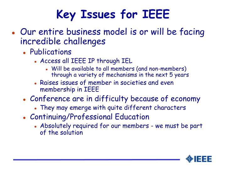 Key Issues for IEEE