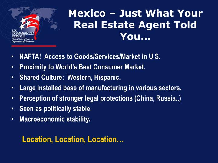 Mexico just what your real estate agent told you
