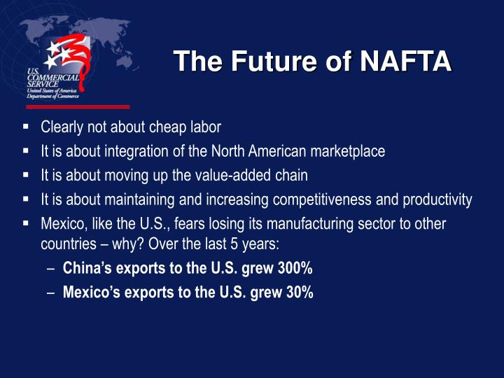 The Future of NAFTA