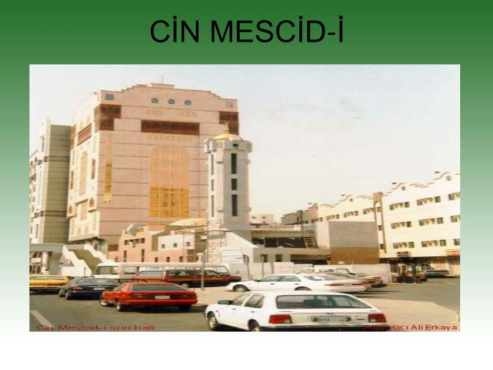 CİN MESCİD-İ