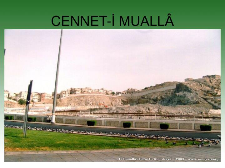 CENNET-İ MUALLÂ