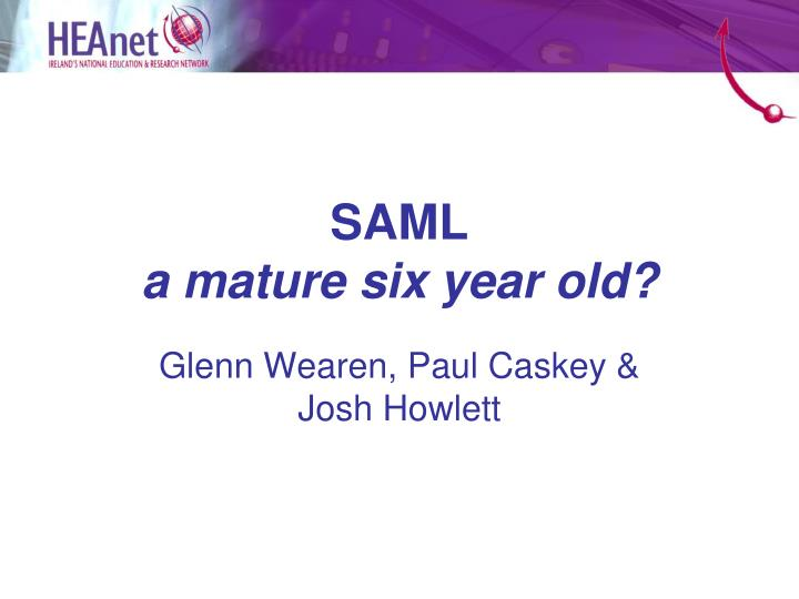 Saml a mature six year old