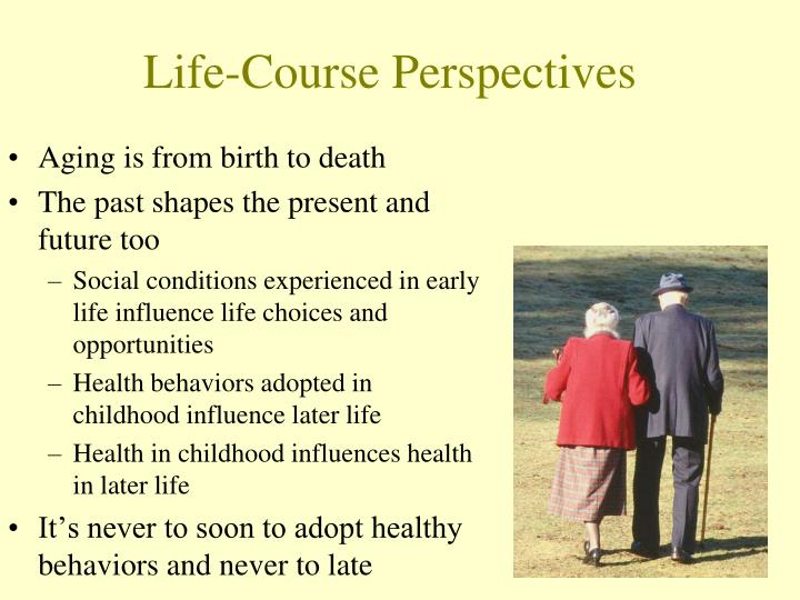 Life-Course Perspectives