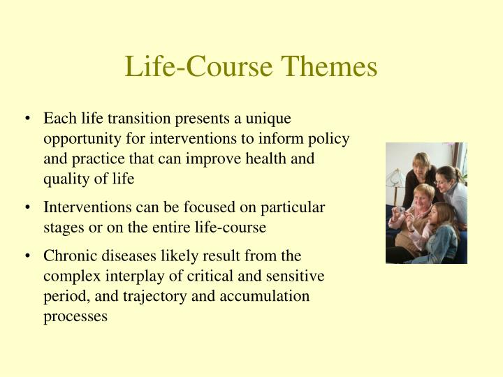 Life-Course Themes