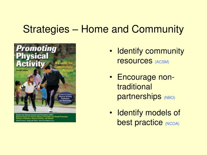 Strategies – Home and Community