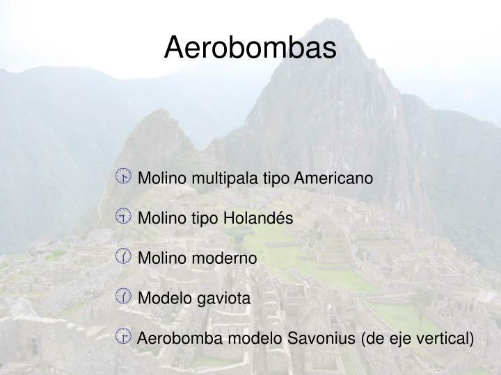 Tipos de aerobombas: