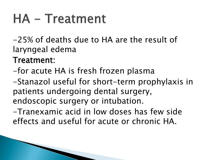 HA - Treatment