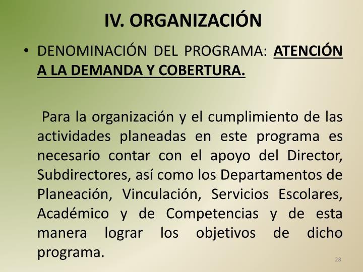 IV. ORGANIZACIÓN