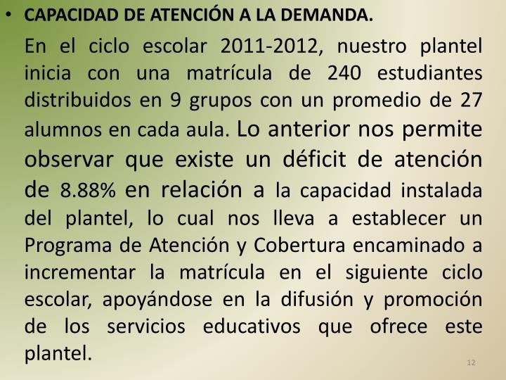 CAPACIDAD DE ATENCIÓN A LA DEMANDA.