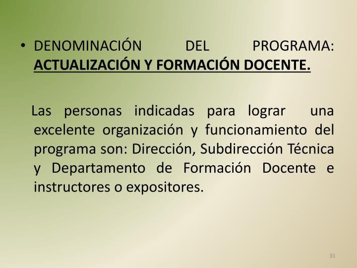 DENOMINACIÓN DEL PROGRAMA: