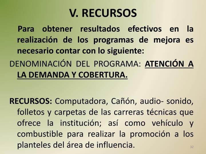 V. RECURSOS