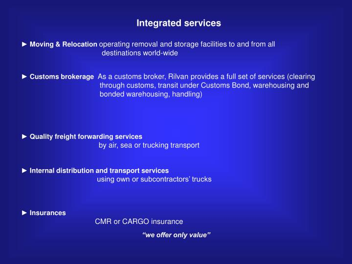 Integrated services